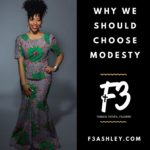 Why We Should Choose Modesty