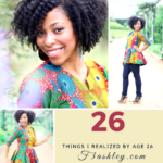 26 Things I Realized by Age 26