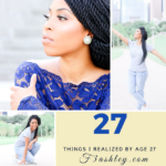 27 Things I Realized by Age 27