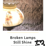 Broken Lamps Still Shine
